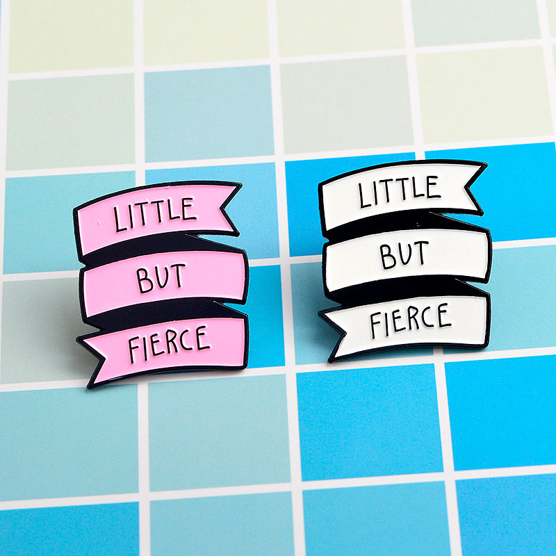 Брошь-значок «Little but fierce»