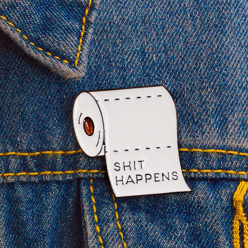 Брошь-значок «Shit happens»