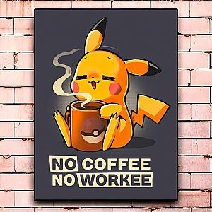 Постер «No coffee no workee» средний