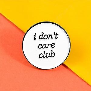 Брошь-значок «I don't care club»