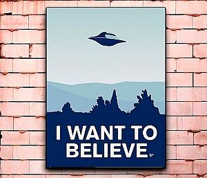 Постер «I want to believe» большой