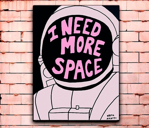 Постер «I need more space» средний